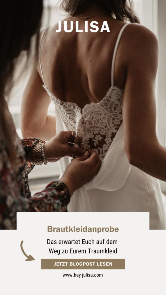 Brautkleidanprobe - Was Euch auf dem Weg zu Eurem Traumkleid erwartet   hey-julisa.com